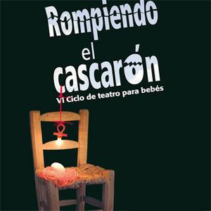 """Teatro para bebés en """"Rompiendo el Cascarón 2011"""" en el Teatro Fernán Gómez (Madrid)"""