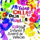 XXII Día Infantil y Juvenil de Vallecas
