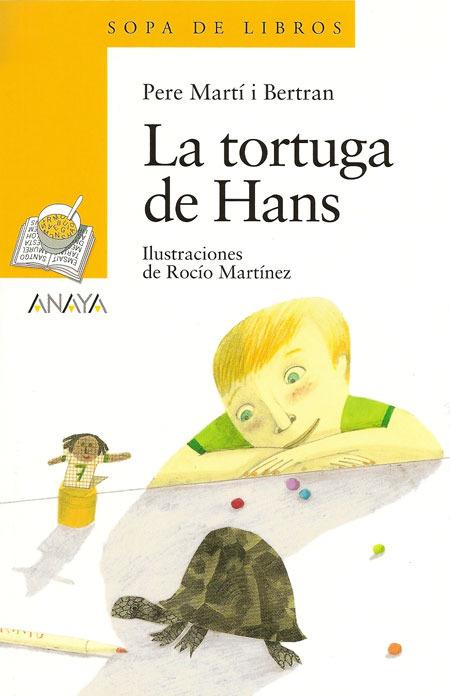 """""""La tortuga de Hans."""" Una de las mejores novedades editoriales de Anaya."""