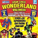 Gran Circo Wonderland en Valencia