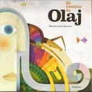 El camino de Olaj.