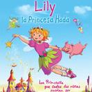 """Cine infantil: """"Lily, la princesa hada y el pequeño unicornio"""""""