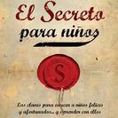"""Presentación del libro """"El secreto para niños"""" de Ana Rosón"""