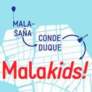 MALAKIDS; El festival urbano para familias